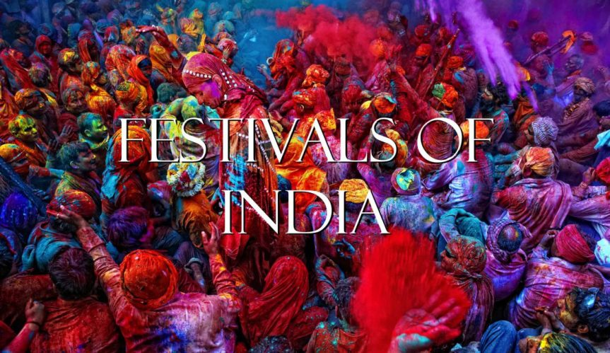 Here's Why You Should Attend Festivals In India !!!