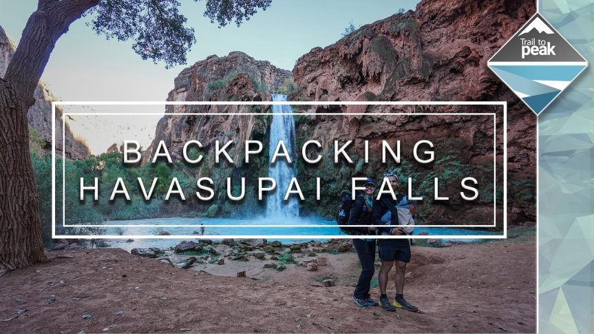 Backpacking To Havasupai Falls Video: A Desert Paradise
